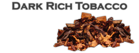 Dark Rich Tobacco